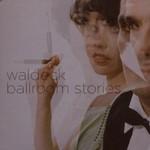Waldeck, Ballroom Stories mp3