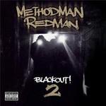 Method Man & Redman, Blackout! 2