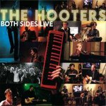 The Hooters, Both Sides Live