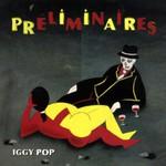 Iggy Pop, Preliminaires mp3