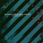 Between the Buried and Me, The Silent Circus