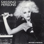 Missing Persons, Rhyme & Reason