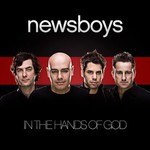 Newsboys, In the Hands of God