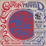Eric Clapton & Steve Winwood, Live From Madison Square Garden