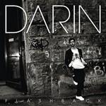 Darin, Flashback