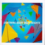 The Lightning Seeds, Dizzy Heights