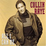 Collin Raye, All I Can Be