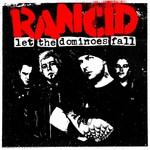 Rancid, Let the Dominoes Fall