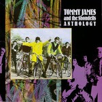 Tommy James & The Shondells, Anthology