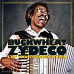 Buckwheat Zydeco, Lay Your Burden Down