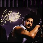 Aaron Tippin, Call of the Wild