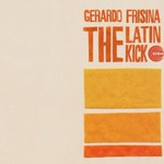 Gerardo Frisina, The Latin Kick