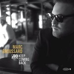 Marc Broussard, Keep Coming Back