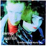 Swing Out Sister, Kaleidoscope World