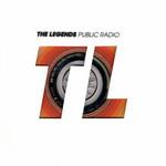 The Legends, Public Radio