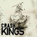 Crash Kings, Crash Kings