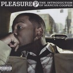 Pleasure P, The Introduction of Marcus Cooper
