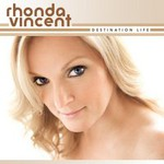 Rhonda Vincent, Destination Life