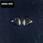 Songs: Ohia, Axxess & Ace