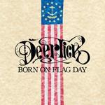 Deer Tick, Born on Flag Day