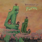 Dinosaur Jr., Farm