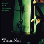 Willie Nile, House of a Thousand Guitars