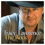 Tracy Lawrence, The Rock