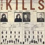 The Kills, Keep On Your Mean Side (Bonus Tracks) mp3