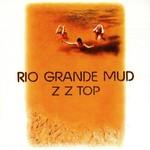 ZZ Top, Rio Grande Mud