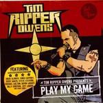 "Tim ""Ripper"" Owens, Play My Game"