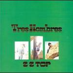 ZZ Top, Tres Hombres