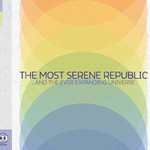 The Most Serene Republic, ...And the Ever Expanding Universe