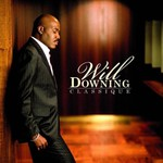 Will Downing, Classique