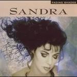 Sandra, Fading Shades
