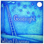 William Fitzsimmons, Goodnight