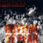M.O.D., Rhythm of Fear