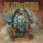 Death by Stereo, Death for Life