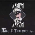 Marilyn Manson, This Is The New Shit