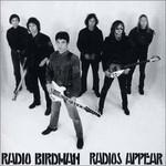 Radio Birdman, Radios Appear