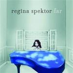 Regina Spektor, Far mp3