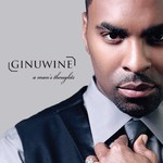 Ginuwine, A Man's Thoughts