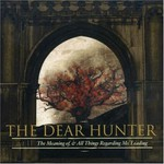 The Dear Hunter, Act II: The Meaning of, & All Things Regarding Ms. Leading
