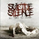 Suicide Silence, No Time to Bleed