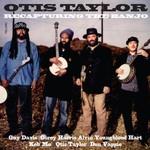 Otis Taylor, Recapturing the Banjo