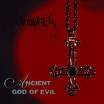 Unanimated, Ancient God of Evil