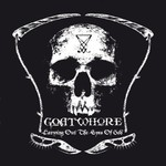 Goatwhore, Carving Out the Eyes of God