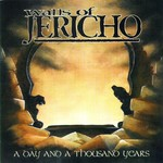 Walls of Jericho, A Day and a Thousand Years