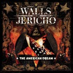 Walls of Jericho, The American Dream