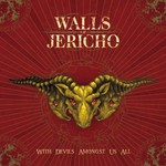 Walls of Jericho, With Devils Amongst Us All