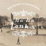 Ha Ha Tonka, Novel Sounds of the Nouveau South
